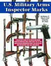 U.S. MILITARY ARMS INSPECTOR MARKS