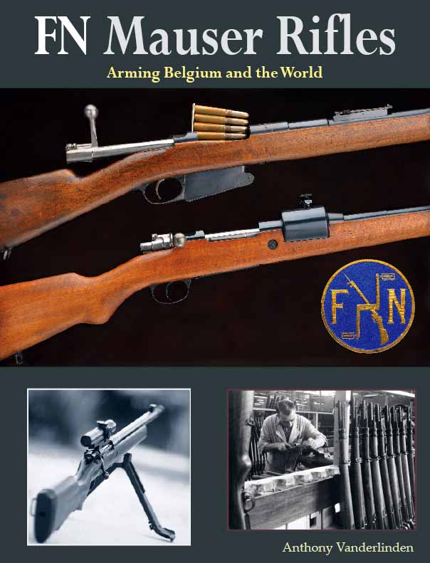 FN MAUSER RIFLES - ARMING THE WORLD