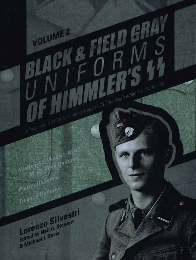 BLACK & GREY UNIFORMS OF HITLERS SS. VOL 2