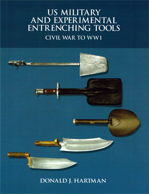 US MILITARY AND EXPERIMENTAL INTRENCHING TOOLS - CIVIL WAR TO WW1