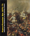 FRANCO-PRUSSIAN WAR 1870 -1871. VOL.1 & 2